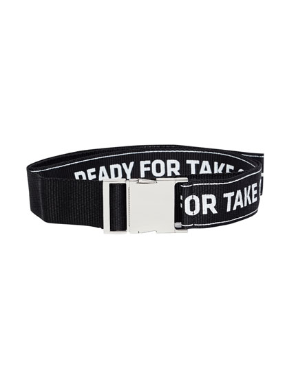 Belt with slogan