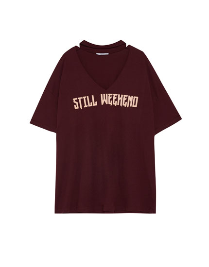 Oversized 'Still Weekend' choker neck T-shirt