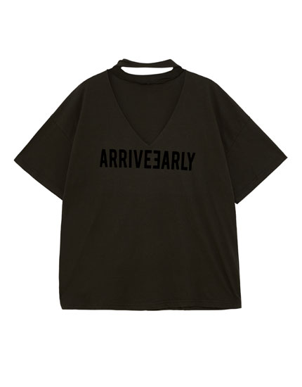Oversized 'Arrive Early' choker neck T-shirt