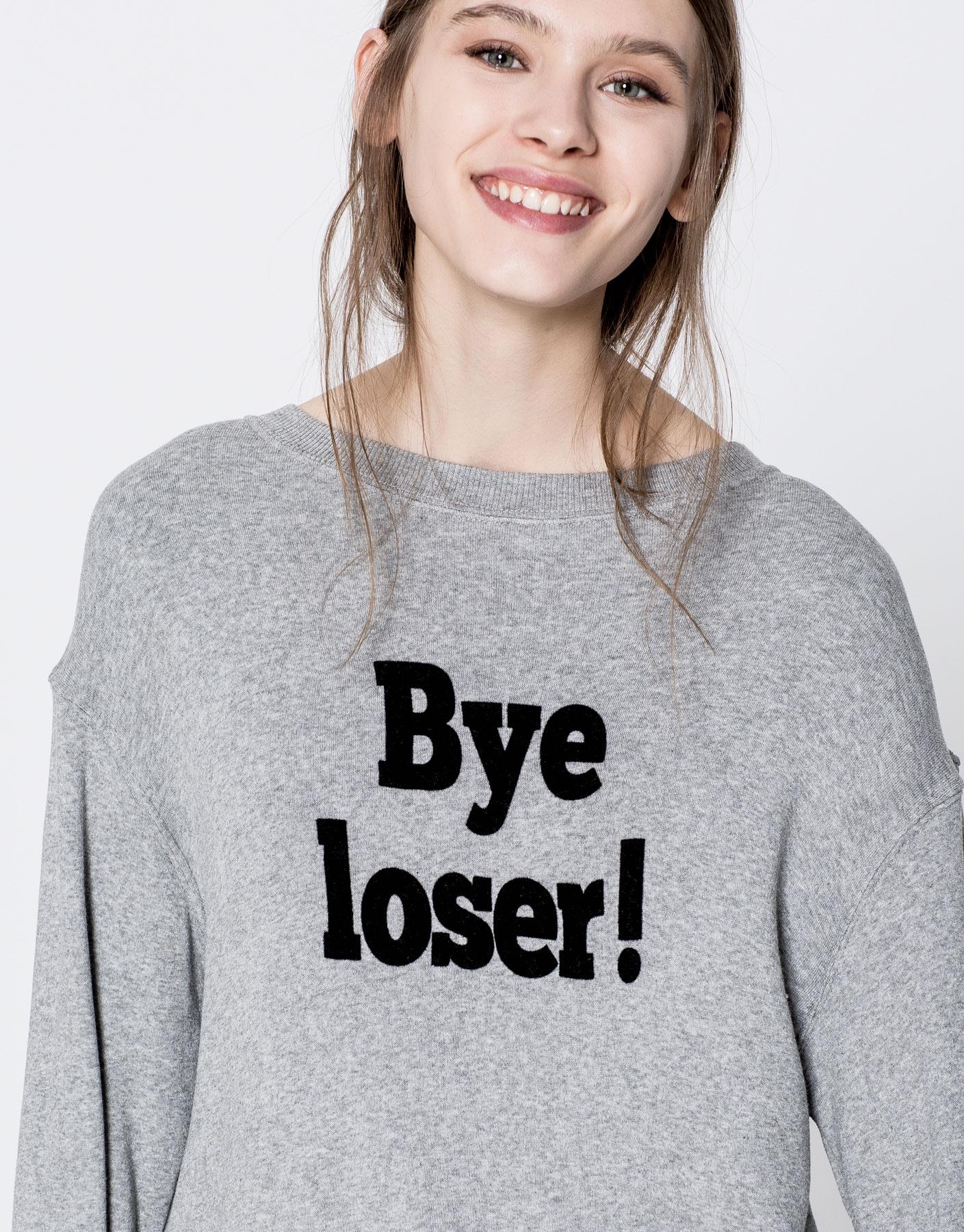 Sudadera texto Bye Loser