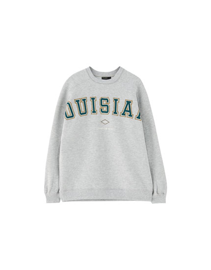 Varsity sweatshirt with a slogan