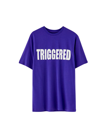 "Shirt mit Slogan ""Triggered"""