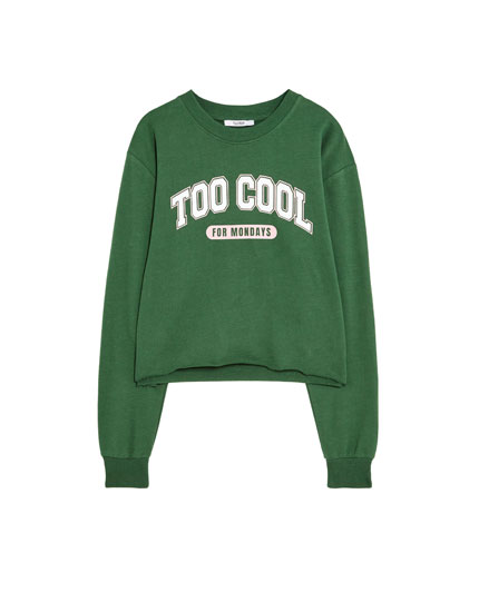 Sudadera texto Too cool