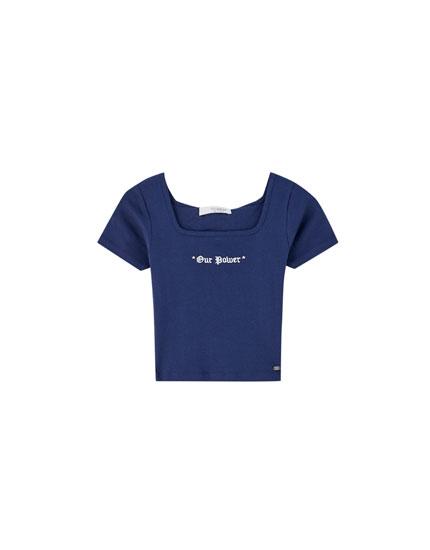 Camiseta escote cuadrado 'Our power'