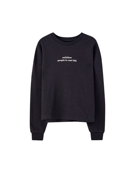 Long sleeve sweatshirt with slogan