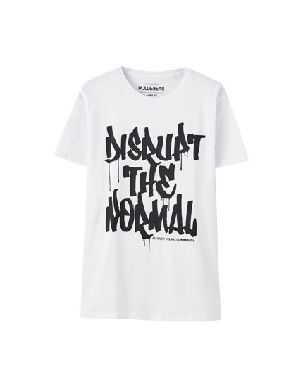 'Disrupt the normal' slogan T-shirt