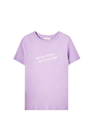 Short sleeve slogan T-shirt - 100% ecologically grown cotton